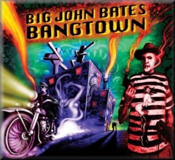 Big John Bates - Bangtown (LP + MP3)