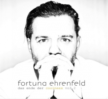 Fortuna Ehrenfeld - Das Ende der Coolness Vol. 2 (LP)