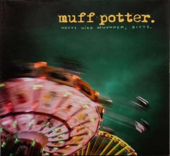 Muff Potter - Heute Wird Gewonnen, Bitte (2LP)