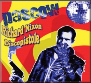 Pascow - Richard Nixon Discopistole (Audio CD)