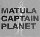 Captain Planet / Matula  - Split (Vinyl 7