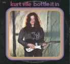 Kurt Vile - Bottle It in (2LP)