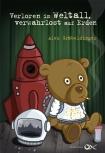 Alex Gräbeldinger - Verloren im Weltall, verwahrlost auf Erden (Buch)