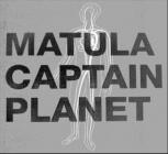 """Captain Planet / Matula  - Split (Vinyl 7"""")"""