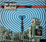 "Der Dicke Polizist - Naive Automaten (EP - Vinyl 12"")"