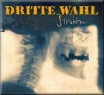 Dritte Wahl - Strahlen (Audio CD)