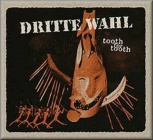Dritte Wahl - Tooth for Tooth (Audio CD)