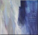 JOHN K. SAMSON - Winter Wheat (LP)