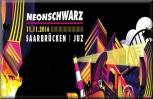 Ticket - Neonschwarz - Eskalation Tour 2017 (11.03.2017 - Saarbrücken) VERLEGT