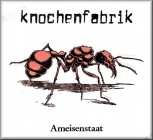 Knochenfabrik - Ameisenstaat (LP - Reissue + Download)