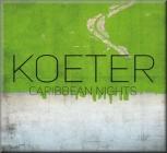 Koeter - Caribbean Nights (LP)