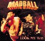 Madball - Look My Way (Milky-Clear Vinyl - LP)