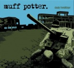 Muff Potter - Steady Fremdkörper (LP)