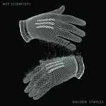 Not Scientists - Golden Staples (LP + MP3)