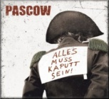 Pascow - Alles Muss Kaputt Sein! (LP)