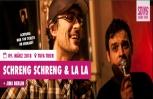 Ticket - Schreng Schreng & La La Live 2018 (09.03.2018 - Trier)
