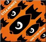 Steakknife - One Eyed Bomb (Audio CD)