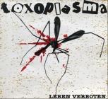 Toxoplasma - Leben Verboten (Reissue - LP + MP3)