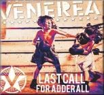 Venerea - Last Call For Adderall (Audio CD)